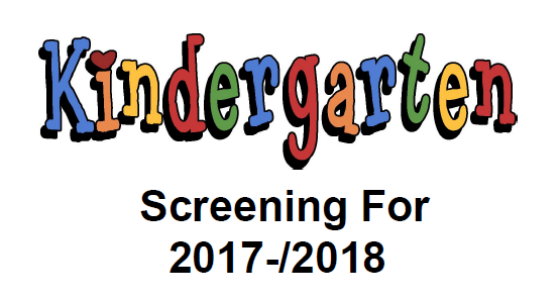 Kindergarten Screening for 2017-2018 School Year