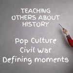 "How can I design a product to help my fellow students and community better understand how ""________"" changed the course of history and impacted our lives?"